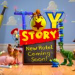 東京ディズニーリゾート内に「トイ・ストーリー」の新ホテルが2021年開業予定!